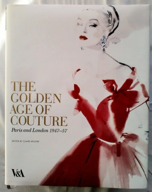 The Golden Age of Couture - V&A